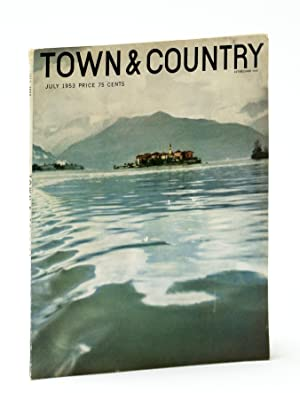 Town & Country Magazine, July 1953, Vol.: Frederic, Willa; Ryan,