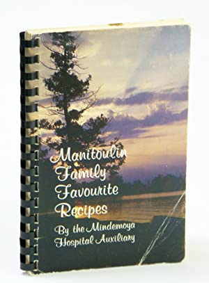 Manitoulin Family Favourite Recipes - By the Mindemoya Hospital Auxiliary