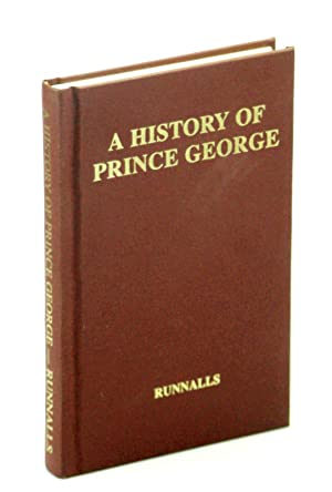 A History of Prince George