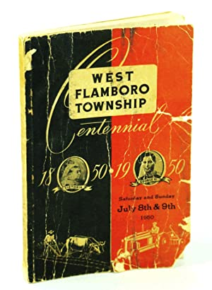 West Flamboro Township Centennial 1850-1950, Saturday and Sunday July 8th & 9th, 1950 [Ontario Lo...