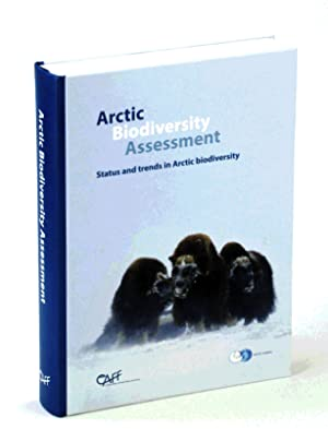 Arctic Biodiversity Assessment: Status and Trends in Arctic Biodiversity
