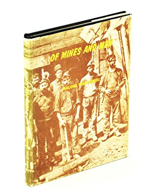 Of Mines and Men