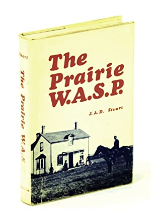 The Prairie W.A.S.P.;: A history of the rural municipality of Oakland, Manitoba