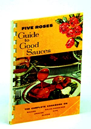 Five Roses Guide to Good Sauces