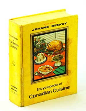 Canadian Homes Magazine ENCYCLOPEDIA OF CANADIAN CUISINE