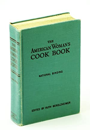 THE AMERICAN WOMAN'S COOK BOOK (National Binding)