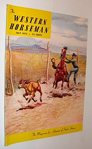 The Western Horseman - The Magazine for Admirers of Stock Horses, July 1953: Contributors, Multiple