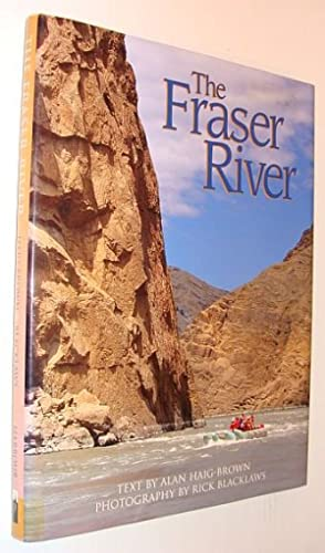 The Fraser River: Haig-Brown, Alan