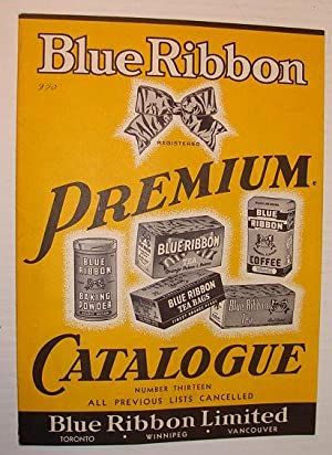 1950's Blue Ribbon Premium Catalogue: No. 13: Limited, Blue Ribbon