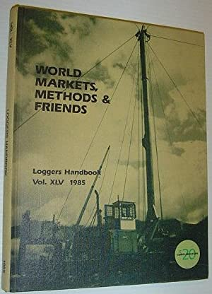 Logger's Handbook, Volume XLV 1985 - World: Contributors, Multiple