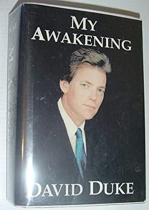 My Awakening: A Path to Racial Understanding: Duke, David