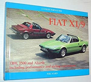 Fiat X1/9: A Collector's Guide: Ward, Phil