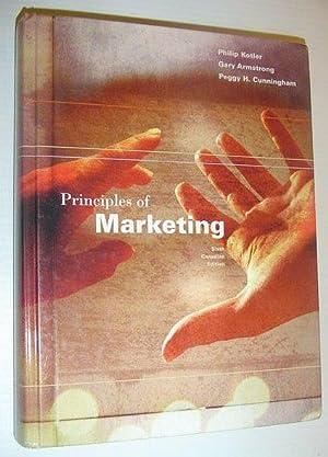 Principles of Marketing, Sixth Canadian Edition: Philip Kotler, Gary