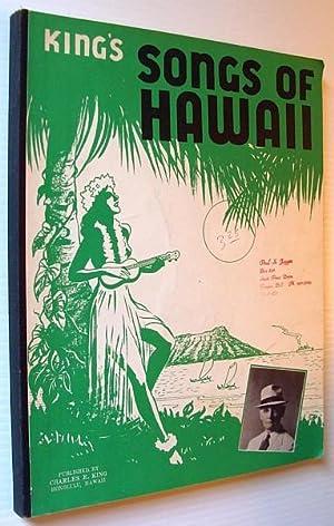 King's Songs of Hawaii - A Companion: King, Charles Edward