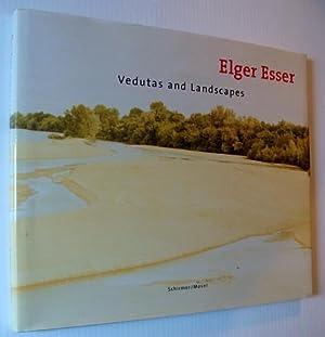 Elger Esser: Vedutas and Landscapes: Esser, Elger