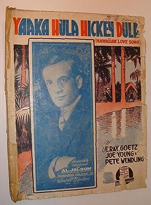 Yaaka Hula Hickey Dula (Hawaiian Love Song): Goetz, E. Ray;