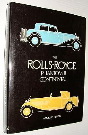 Rolls Royce Phantom II Continental: Gentile, Raymond