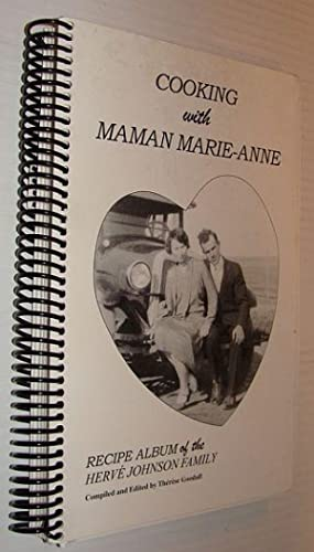 Cooking with Maman Marie-Anne: Recipe Album of the Herve Johnson Family