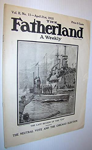 The Fatherland - Fair Play for Germany and Austria-Hungary, April 21st, 1915 - Cover Illustration ...