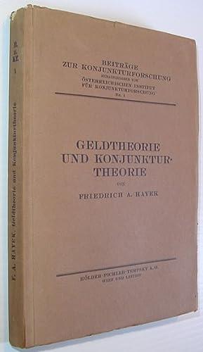 Geldtheorie Und Konjunkturtheorie (Common English Title: Monetary: Hayek, Friedrich A.