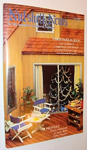 Nutshell News Magazine - For the Complete Miniature Hobbyist, July 1985 - Christmas in July: ...