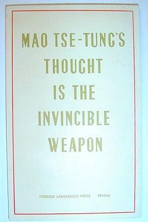 Mao Tse-Tung's - Thought is the Invincible: Mao, Tse-Tung