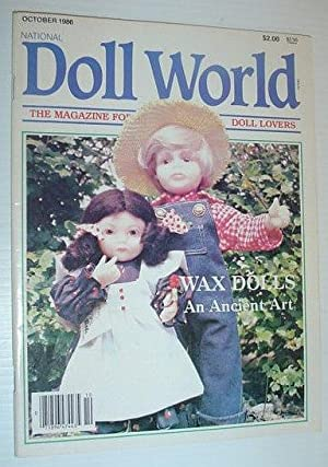 National Doll World, October 1986 *WAX DOLLS - AN ANCIENT ART*: Contributors, Multiple