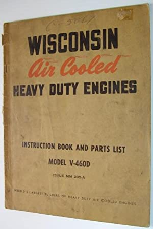 Wisconsin Air Cooled Heavy Duty Engines: Instruction: Wisconsin Motor Corporation