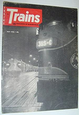 Trains - The Magazine of Railroading: May, 1958: Contributors, Multiple