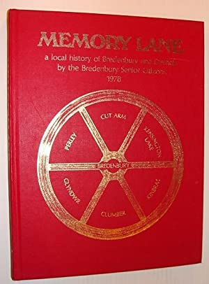 Memory Lane, a Local History of Bredenbury and Districts, 1978