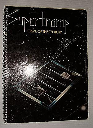 Supertramp - Crime of the Century: Songbook Complete with Lyrics, Music and Guitar Chords: ...