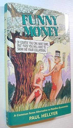 Funny Money: Hellyer, Paul