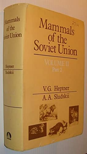 Mammals of the Soviet Union, Volume II (2), Part Two (2)