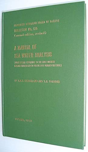 A Manual of Sea Water Analysis (with: Strickland, J.K.H.; Parsons,