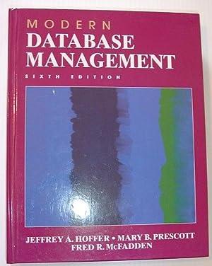 Modern Database Management (6th Edition): Hoffer, Jeffrey A.;