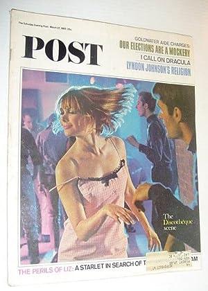 The Saturday Evening Post, March 27, 1965 *GO GO MADNESS!!!*: Contributors, Multiple