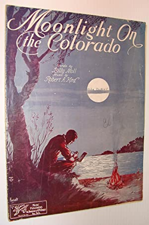 Moonlight on the Colorado: Sheet Music for: Moll, Billy; King,