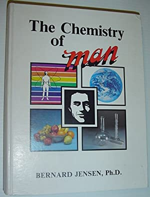 The Chemistry of Man (Man Series)