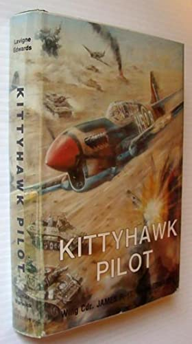 KITTYHAWK PILOT: WING COMMANDER JF EDWARDS.: Edwards, James F.