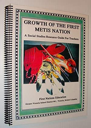 Growth of the First Metis Nation and the Role of Aboriginal Women in the Fur Trade