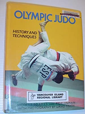 Olympic Judo: History and Techniques: Soames, Nicolas; Inman,