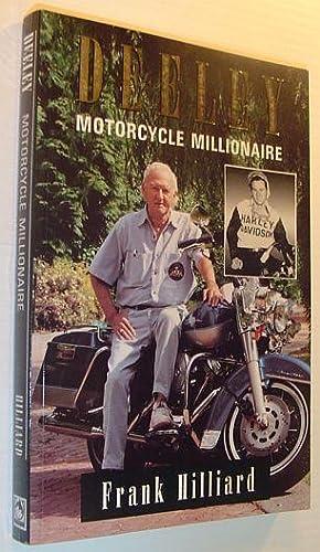 Deeley, Motorcycle Millionaire: Hilliard, Frank