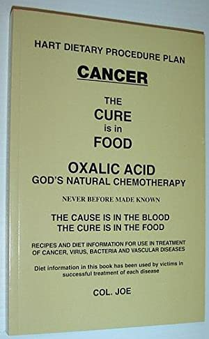 Cancer The Cure Is In The Food: Joe, Col.
