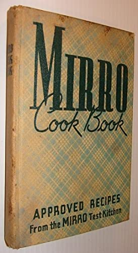 Mirro Cook Book (Cookbook): Approved Recipes from: Wilson, Laura