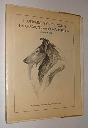Illustrations of the Collie, His Character and Conformation