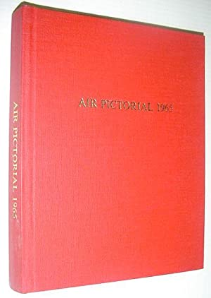 Air Pictorial Magazine, 1965 (Volume 27): All 12 Issues Bound in One Volume: Contributors, Multiple
