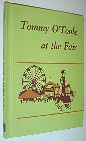 Tommy O'Toole at the Fair: Cordts, Anna D.