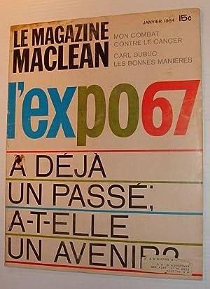 Le Magazine Maclean, Janvier 1964 *L'EXPO 67: Contributors, Multiple