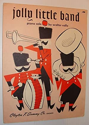 Jolly Little Band: Sheet Music for Piano: Rolfe, Walter