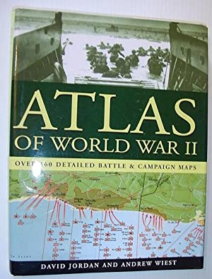 Atlas of World War II - Over 160 Detailed Battle & Campaign Maps